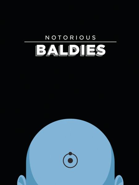 Notorious Baldies by Mr Peruca