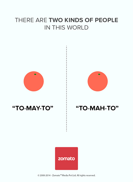Zomato There Are Two Kinds of People in The World