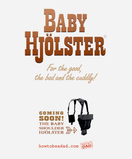 HowToBeADad Baby Holster