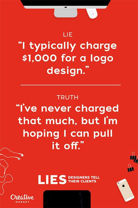 Lies Graphic Designers Tell